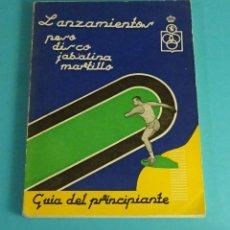 Coleccionismo deportivo: LANZAMIENTOS: PESO, DISCO, JABALINA, MARTILLO. GUÍA DEL PRINCIPIANTE.FEDERACIÓN ESPAÑOLA ATLETISMO. Lote 68542453