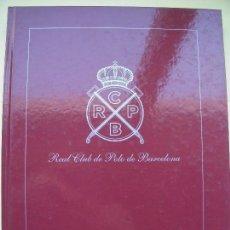 Coleccionismo deportivo: ANUARIO REAL CLUB DE POLO DE BARCELONA 2005 - (GRAN FORMATO 23,5X31 CM, ILUSTRADO, NUEVO, TAPA DURA). Lote 68810781