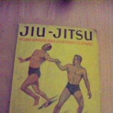 Coleccionismo deportivo: JIU-JITSU MÉTODO COMPLETO PARA LA DEFENSA Y EL ATAQUE.1954 MANUALES PRÁCTICOS MOLINO . Lote 68892313