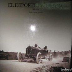 Coleccionismo deportivo: EL DEPORTE EN ESPAÑA 1860-1939. JULIO CESAR IGLESIAS.LUNWERG EDITORES 1991.. Lote 69816573