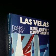Coleccionismo deportivo: LAS VELAS / DISEÑO, MANEJO Y COMPORTAMIENTO / KENNY Y BANKS. Lote 70186069
