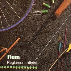 Coleccionismo deportivo: VESIV LIBRO REM REGLAMENT OFICIAL EN CATALA . Lote 70906337