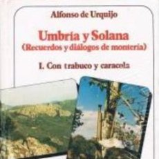 Coleccionismo deportivo: UMBRIA Y SOLANA- CON TRABUCO Y CARACOLA. Lote 70910321
