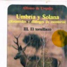 Coleccionismo deportivo: UMBRIA Y SOLANA EL TORNILLAZO. Lote 70911409