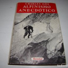 Coleccionismo deportivo: ALPINISMO ANECDÓTICO - CHARLES GOS . Lote 71502627