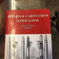 Libro de caza. RIFLES Y CARTUCHOS AFRICANOS