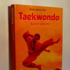 Coleccionismo deportivo: TAEKWONDO - KARATE COREANO. SIHAK HENRY CHO. 1988. Lote 72190179