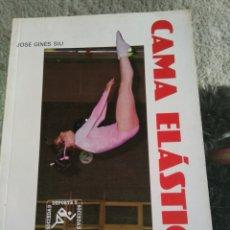 Coleccionismo deportivo: CAMA ELÁSTICA. ALHAMBRA. JOSE GINES SIU. Lote 72198549