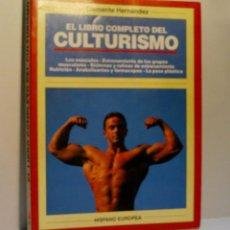 Coleccionismo deportivo: EL LIBRO COMPLETO DEL CULTURISMO. HERNÁNDEZ CLEMENTE. 1993. Lote 133822210