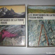 Coleccionismo deportivo: LES MONTAGNES DE LA TERRE I Y II - FRISON ROCHE. Lote 72224587