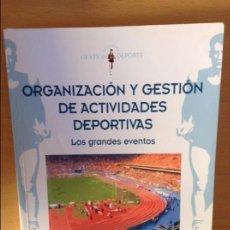 Coleccionismo deportivo: ORGANIZACION Y GESTION DE ACTIVIDADES DEPORTIVAS - VICENTE AÑO SANZ -. Lote 72286295
