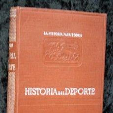 Coleccionismo deportivo: HISTORIA DEL DEPORTE - VALSERRA - 1944 - ILUSTRADO. Lote 72359867