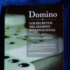 Coleccionismo deportivo - DOMINO / LOS SECRETOS DEL DOMINO INTERNACIONAL / EDUARD PETREÑAS / FEDERACIÓN INTERNACIONAL DE DOMIN - 73791043