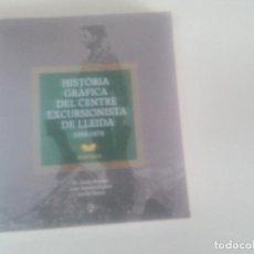 Coleccionismo deportivo: HISTORIA GRAFICA DEL CENTRE EXCURSIONISTA DE LLEIDA 1930-1979-M. LUISA HUGUET-ED AYUNTAMIENTO LLEIDA. Lote 73999395