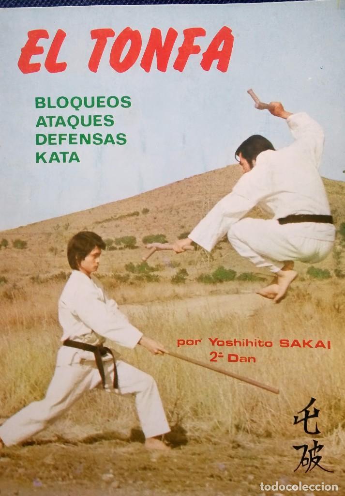 EL TONFA BLOQUEOS- ATAQUES- DEFENSAS- KATA- AÑO 1976 (Coleccionismo Deportivo - Libros de Deportes - Otros)