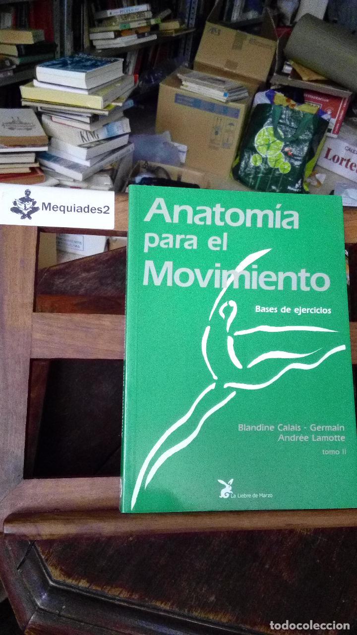 anatomía para el movimiento – base de ejercicio - Comprar en ...
