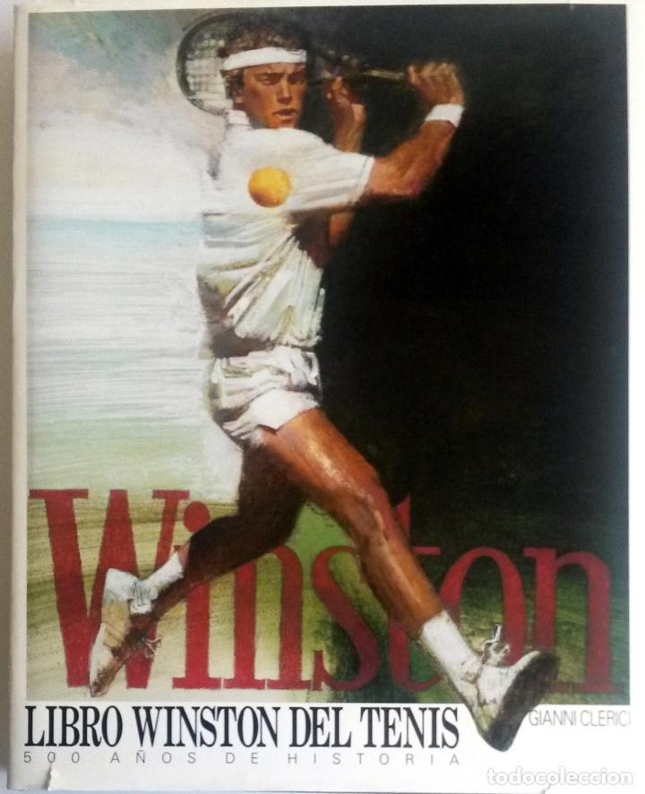 LIBRO WINSTON DEL TENIS. 500 AÑOS DE HISTORIA. (Coleccionismo Deportivo - Libros de Deportes - Otros)