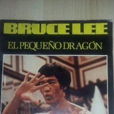 Coleccionismo deportivo: BRUCE LEE, EL PEQUEÑO DRAGÓN. PRODUC. EDITORIALES AÑO 1976. 88 PÁGINAS + PORTADA REF 042. Lote 81508668