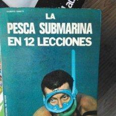 Coleccionismo deportivo - Libro la pesca submarina 12 lecciones - 82157360