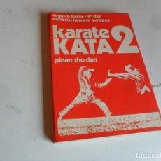 Coleccionismo deportivo: KARATE KATA 2 DE AUGUSTO BASILE. AÑO 1979. REGALO LE JIU JITSU PAR VOUS MÊME. AÑO 1954.. Lote 82393396
