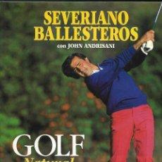 Coleccionismo deportivo: LIBRO, SEVERIANO BALLESTEROS, JOHN ANDRISANI. GOLF NATURAL ILUSTRADO POR DOM LUPO, EDIT. TUTOR 1991. Lote 83996028