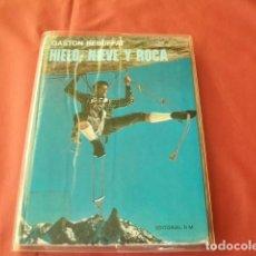 Coleccionismo deportivo - HIELO, NIEVE Y ROCA - GASTON REBUFFAT (ESCALADA - ALPINISMO) - 84841336