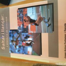 Coleccionismo deportivo: SALTAR I LLANÇAR:L'ATLETISME DE CONCURSO ( FORTUNYO ). Lote 85315160