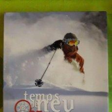 Coleccionismo deportivo: TEMPS DE NEU 25 ANYS / ANTONI REAL / COSSETÀNIA / 1ª EDICIÓN 2010. Lote 85477304