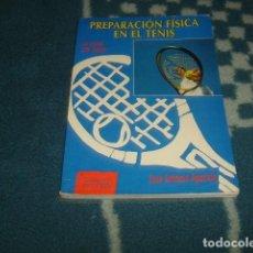 Coleccionismo deportivo: PREPARACION FISICA EN EL TENIS , JOSE ANTONIO APARICIO. Lote 86010524