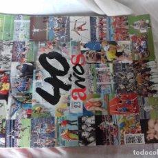 Coleccionismo deportivo: EQUIPO 40 AÑOS-DICIEMBRE 2007. Lote 86973176