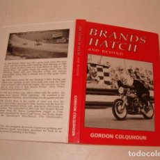 Coleccionismo deportivo: GORDON COLQUHOUN. BRANDS HATCH AND BEYOND. RM80987. . Lote 87062224