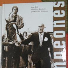 Coleccionismo deportivo: CAMPEONES DEL TURF ESPAÑOL 1975 - 2004. JULIO DIEZ, FERNANDO GONZALEZ, JOSE ANTONIO RODRIGUEZ.. Lote 87540692