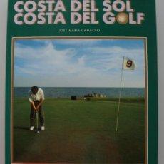 Coleccionismo deportivo: LIBRO COSTA DEL SOL COSTA DEL GOLF – MAGNIFICAS ILUSTRACIONES Y EXPLICACIONES DE 33 CAMPOS. Lote 270361008