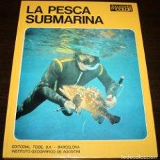 Coleccionismo deportivo: DOCUMENTAL EN COLOR - LA PESCA SUBMARINA - ED. TEIDE / INST. GEOGRAFICO DE AGOSTINI - 1972. Lote 88151236