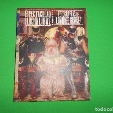 Coleccionismo deportivo: ESPECTACULAR DE LUCHA LIBRE - FOTOGRAFIAS DE LOURDES GROBET - PORTADA TINIEBLAS (DIFICIL) - TRILCE. Lote 88772448