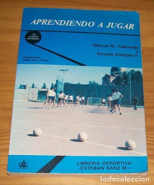 APRENDIENDO A JUGAR, MANUEL M. FALKOWSKI, ERNESTO ENRIQUEZ F. LIBRERIA DEPORTIVA ESTEBAN SANZ M 1980 (Coleccionismo Deportivo - Libros de Deportes - Otros)