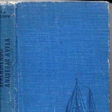 Coleccionismo deportivo: CALAHAN : APRENDIENDO A NAVEGAR A VELA (JUVENTUD, 1957). Lote 89384947