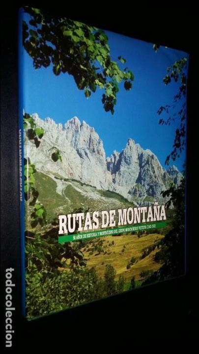 RUTAS DE MONTAÑA / 50 AÑOS DE HISTORIA Y MONTAÑISMO DEL GRUPO MONTAÑEROS VETUSTA (1943-1993) / (Coleccionismo Deportivo - Libros de Deportes - Otros)