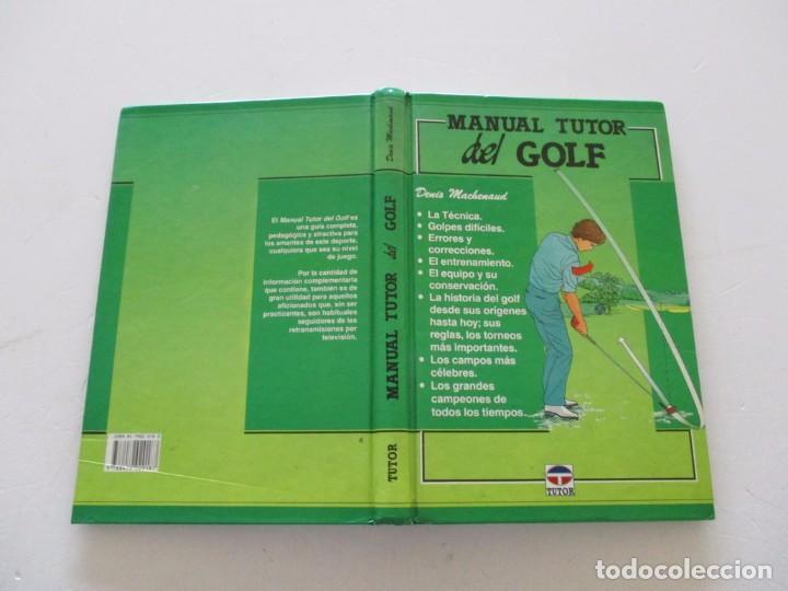 DENIS MACHENAUD. MANUAL TUTOR DEL GOLF. RMT81623. (Coleccionismo Deportivo - Libros de Deportes - Otros)