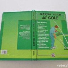 Coleccionismo deportivo: DENIS MACHENAUD. MANUAL TUTOR DEL GOLF. RMT81623. . Lote 90444989