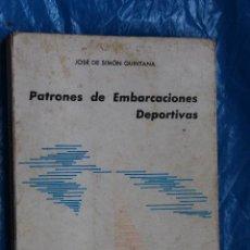 Coleccionismo deportivo: PATRONES DE EMBARCACIONES DEPORTIVAS, JOSE DE SIMON QUINTANA, 1967. Lote 90798705