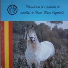 Coleccionismo deportivo: ANCCE ASOCIACION DE CRIADORES DE CABALLOS DE PURA RAZA ESPAÑOLA 1986. Lote 91614280