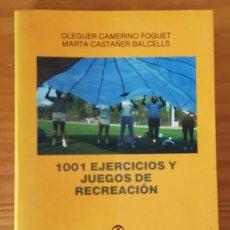 Colecionismo desportivo: 1001 EJERCICIOS Y JUEGOS DE RECREACION, OLEGUER CAMERINO, MARTA CASTAÑER. PAIDOTRIBO 1990. Lote 92269220