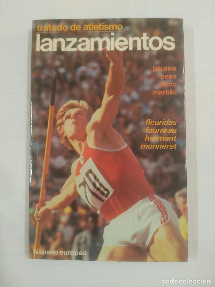 TRATADO DE ATLETISMO. LANZAMIENTOS. PESO, JABALINA, DISCO MARTILLO - VV. AA. TDK104 (Coleccionismo Deportivo - Libros de Deportes - Otros)