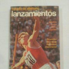 Coleccionismo deportivo: TRATADO DE ATLETISMO. LANZAMIENTOS. PESO, JABALINA, DISCO MARTILLO - VV. AA. TDK104. Lote 93603305