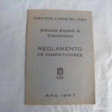 Coleccionismo deportivo: COLOMBICULTURA, REGLAMENTO 1967. Lote 143665878