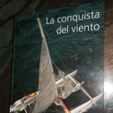 Coleccionismo deportivo: LA CONQUISTA DEL VIENTO.2004,JORDI SEBASTIA,NO VENAL BANCAJA,CARTON 34X25,BELLO LIBRO NAUTICA,255PP.. Lote 94036460