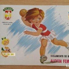Coleccionismo deportivo: REGLAMENTO DE BALONMANO ALEVIN FEMENINO - FEDERACION ESPAÑOLA DE BALONMANO - F.E.B.M. Lote 94505530