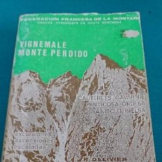 Coleccionismo deportivo: VIGNEMALE, MONTE PERDIDO, ESCALADA, MONTAÑISMO. Lote 94527646