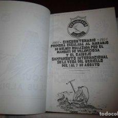 Coleccionismo deportivo: MONTAÑISMO.1904-1954.1ª ESCALADA AL NARANJO DE BULNES POR EL MARQUES DE VILLAVICIOSA Y EL CAINEJO.. Lote 95896091